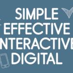 simple effective interactive digital